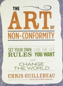 the-art-of-non-conformity-set-your-own-rules-live-the-life-you-want-and-change-the-world-chris-guillebeau